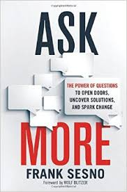 Emmy Award-winning Frank Sesno's new book Ask More