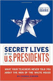 secret lives of american presidents